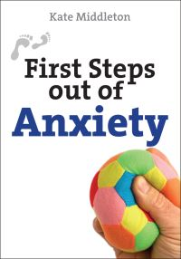 Jacket image for First Steps Out of Anxiety