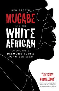 Jacket image for Mugabe and the White African