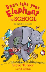 Jacket image for Don't Take Your Elephant to School