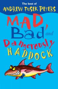 Jacket image for Mad, Bad and Dangerously Haddock