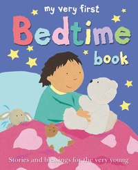 Jacket image for My Very First Bedtime Book