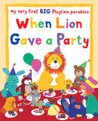 Jacket image for When Lion Gave a Party