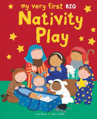 Jacket image for My Very First Nativity Play BIG Book