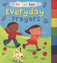 Jacket image for My Rainbow Book of Everyday Prayers