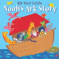 Jacket image for My Very Little Noah's Ark Story