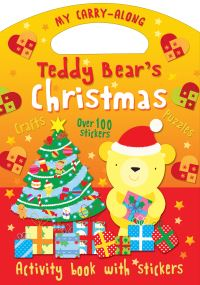Jacket image for My Carry-Along Teddy Bear's Christmas