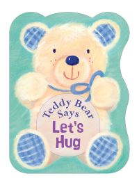 Jacket image for Teddy Bear Says Let's Hug