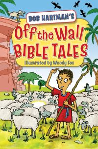 Jacket image for Off the Wall Bible Tales