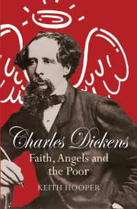 Jacket image for Charles Dickens: Faith, Angels and the Poor