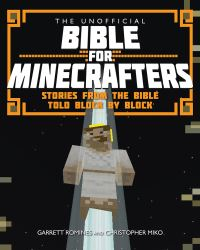Jacket image for The Unofficial Bible for Minecrafters