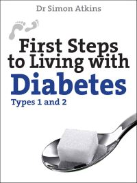 Jacket image for First Steps to living with Diabetes (Types 1 and 2)