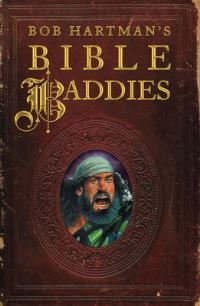 Jacket image for Bob Hartman's Bible Baddies
