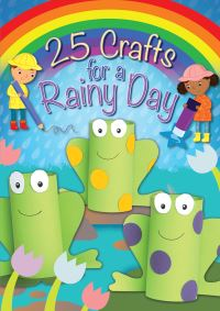 Jacket image for 25 Crafts for a Rainy Day