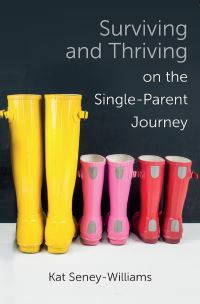 Jacket image for Surviving and Thriving on the Single-Parent Journey
