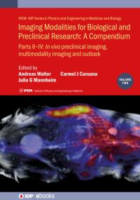 Jacket Image For: Imaging Modalities for Biological and Preclinical Research: A Compendium, Volume 2