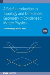 Jacket Image For: A Brief Introduction to Topology and Differential Geometry in Condensed Matter Physics (Second Edition)