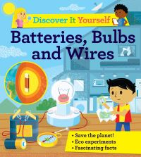 Jacket Image For: Batteries, bulbs and wires