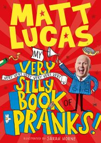 Jacket Image For: My very very very very very very very silly book of pranks