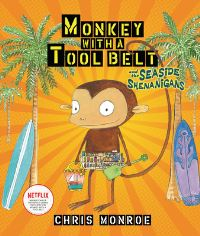 Jacket Image For: Monkey with a tool belt and the seaside shenanigans