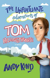 Jacket image for The Unfortunate Adventures of Tom Hillingthwaite