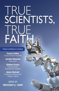Jacket image for True Scientists, True Faith