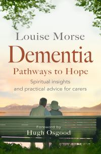 Jacket image for Dementia: Pathways to Hope