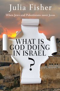 Jacket image for What is God Doing in Israel?