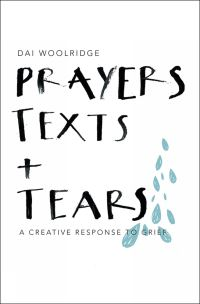 Jacket image for Prayers, Texts and Tears