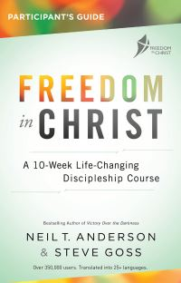 Jacket image for Freedom in Christ Course, Participant's Guide