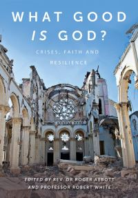 Jacket image for What Good is God?