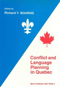 Jacket Image For: Conflict and Language Planning in Quebec