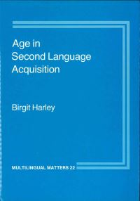 Jacket Image For: Age in Second Language Acquisition