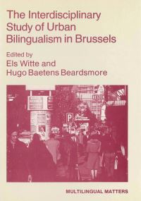 Jacket Image For: The Interdisciplinary Study of Urban Bilingualism in Brussels