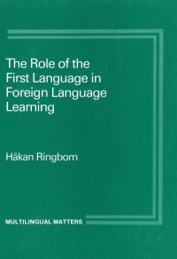 Jacket Image For: The Role of the First Language in Foreign Language Learning