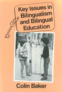 Jacket Image For: Key Issues in Bilingualism and Bilingual Education