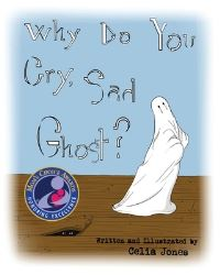Jacket Image For: Why Do You Cry, Sad Ghost?