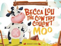 Jacket Image For: Becca Lou the Cow that Couldn't Moo