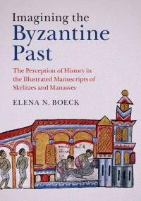 Imagining the Byzantine past