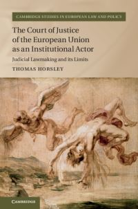 The Court of Justice of the European Union as an institutional actor