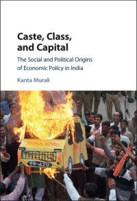 Caste, class and capital