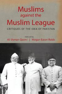 Muslims against the Muslim League
