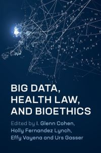 Big data, health law, and bioethics