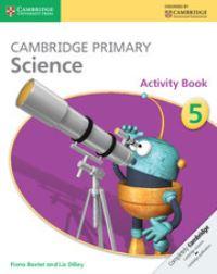 Cambridge primary science. 5 Activity book