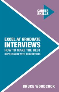 Jacket image for Excel at Graduate Interviews