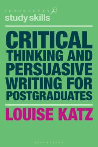Jacket image for Critical Thinking and Persuasive Writing for Postgraduates