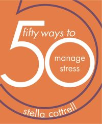 Jacket image for 50 Ways to Manage Stress