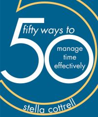 Jacket image for 50 Ways to Manage Time Effectively
