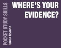 Jacket image for Where's Your Evidence?