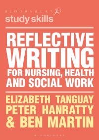 Jacket image for Reflective Writing for Nursing, Health and Social Work