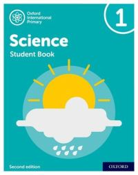 Jacket Image For: Oxford international primary science. Student book 1